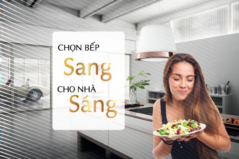 Chọn bếp Sang cho nhà Sáng thumbnail
