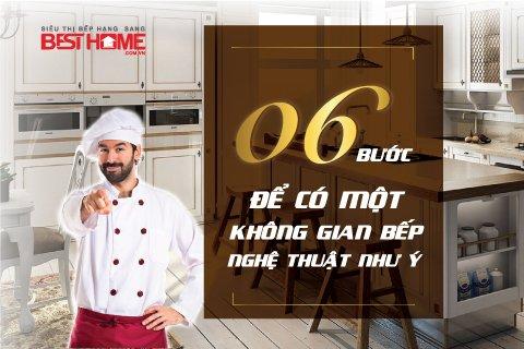 6 Bước để có một không gian bếp nghệ thuật như ý thumbnail